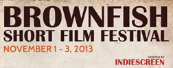 Brownfish Film Festival